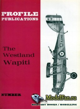 Profile Publications - Aircraft Profile №32 - The Westland Wapiti