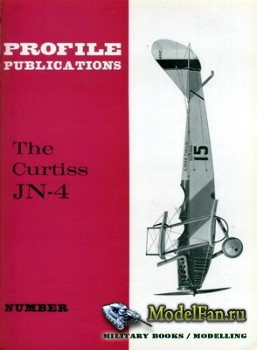 Profile Publications - Aircraft Profile №37 - The Curtiss JN-4
