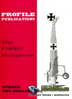 Profile Publications - Aircraft Profile №38 - The Fokker Monoplanes