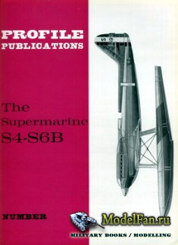 Profile Publications - Aircraft Profile №39 - The Supermarine S4-S6B