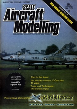 Scale Aircraft Modelling Vol.6 №11 (August 1984)