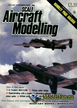 Scale Aircraft Modelling Vol.10 №8 (May 1988)