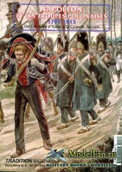 Tradition Magazine - Hors Serie №8 - Naopleon et les troupes Polonais de 17 ...
