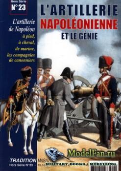 Tradition Magazine - Hors Serie №23 - L'Artillerie Napoleonienne et le Gen ...