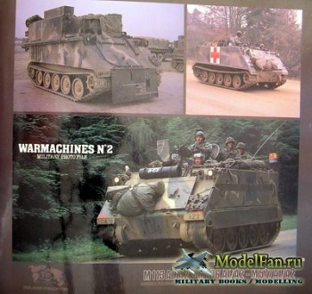 Verlinden - Warmachines №2 - M113 A1/A2 - M106 A1/A2 - M577 A1/A2
