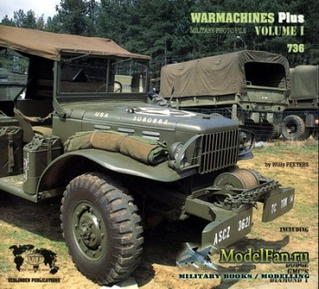 Verlinden - Warmachines Plus Volume I - Willy's Jeep, Dodge WC-51/52, Dodge WC-65/57 WWII