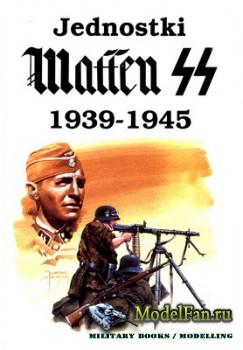 Wydawnictwo Militaria - Jednostki Waffen SS 1939-1945