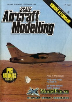 Scale Aircraft Modelling Vol.12 №3 (December 1989)