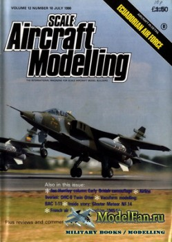 Scale Aircraft Modelling Vol.12 №10 (July 1990)