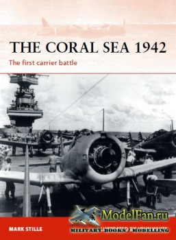 Osprey - Campaign 214 - The Coral Sea 1942: The First Carrier Battle