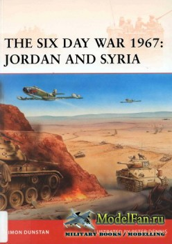 Osprey - Campaign 216 - The Six Day War 1967: Jordan and Syria