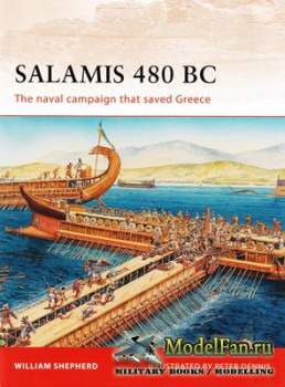Osprey - Campaign 222 - Salamis 480 BC: The Naval Campaign that saved Greec ...