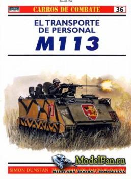 Osprey - Carros de Combate 36 - El Transporte de Personal M113