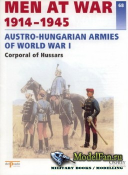 Osprey - Delprado - Men at War 68 - Austro-Hungarian Armies of World War I: ...