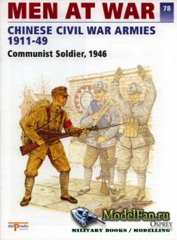 Osprey - Delprado - Men at War 78 - Chinese Civil War Armies 1911-1949: Com ...
