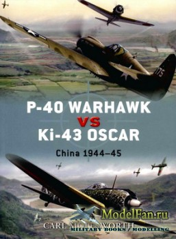 Osprey - Duel 8 - P-40 Warhawk vs Ki-43 Oscar: China 1944-45