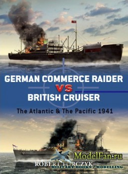 Osprey - Duel 27 - German Commerce Raider vs British Cruisers: The Atlantic ...