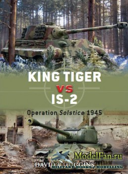 Osprey - Duel 37 - King Tiger vs IS-2: Operation Solstice 1945