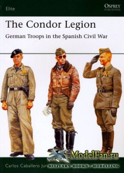 Osprey - Elite 131 - The Condor Legion. German Troops in the Spanish Civil  ...