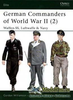 Osprey - Elite 132 - German Commanders of World War II (2). Waffen-SS, Luft ...