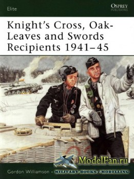 Osprey - Elite Series 133 - Knight's Cross, Oak-Leaves and Swords Recipients 1941-45
