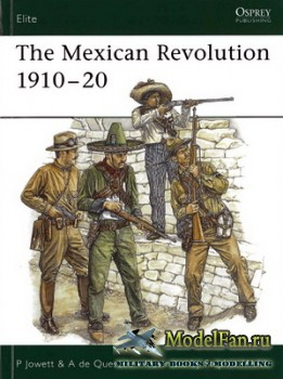 Osprey - Elite Series 137 - The Mexican Revolution 1910-20
