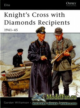 Osprey - Elite Series 139 - Knight's Cross with Diamonds Recipients 1941-45