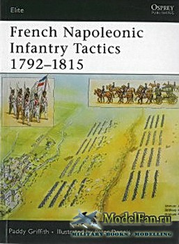 Osprey - Elite 159 - French Napoleonic Infanyry Tactics 1792-1815