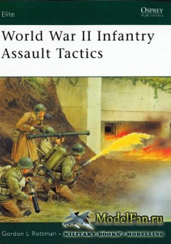 Osprey - Elite Series 160 - World War II Infantry Assault Tactics