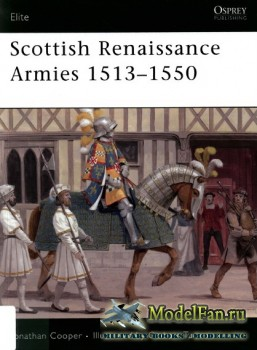 Osprey - Elite Series 167 - Scottish Renaissance Armies 1513-1550