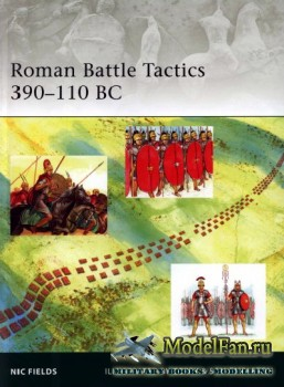 Osprey - Elite Series 172 - Roman Battle Tactics 390-110 BC