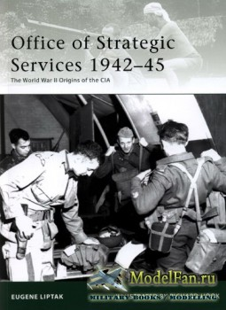 Osprey - Elite Series 173 - Office of Strategic Services 1942-45. The World War II Origins of the CIA