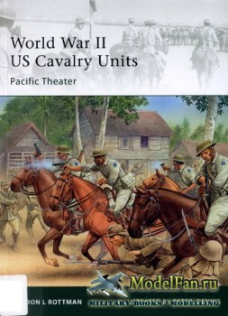Osprey - Elite Series 175 - World War II US Cavalry Units. Pacific Theater