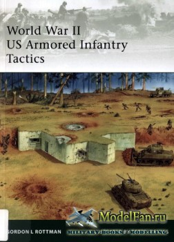 Osprey - Elite Series 176 - World War II US Armored Infantry Tactics