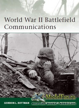 Osprey - Elite Series 181 - World War II Battlefield Communications