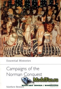 Osprey - Essential Histories 12 - Campaigns of the Norman Conquest