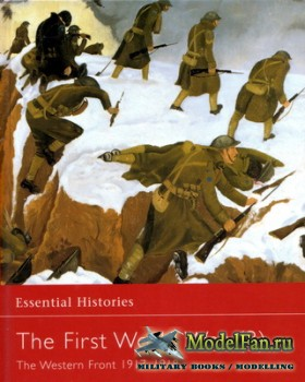 Osprey - Essential Histories 22 - The First World War (3). The Western Fron ...