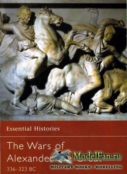 Osprey - Essential Histories 26 - The Wars of Alexander the Great 336-323 B ...