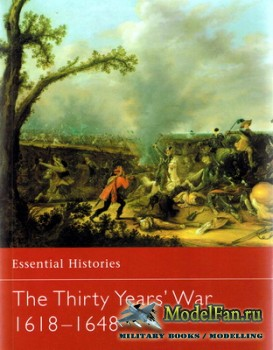 Osprey - Essential Histories 29 - The Thirty Years' War 1618-1648