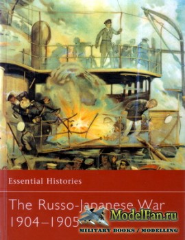 Osprey - Essential Histories 31 - The Russo-Japanese War 1904-1905