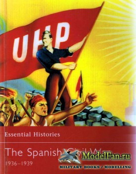 Osprey - Essential Histories 37 - The Spanish Civil War 1936-1939