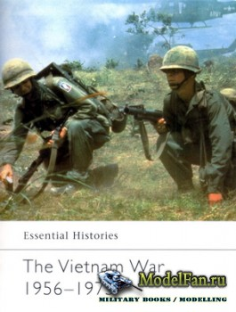 Osprey - Essential Histories 38 - The Vietnam War 1956-1975