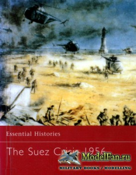 Osprey - Essential Histories 49 - The Suez Crisis 1956