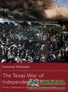 Osprey - Essential Histories 50 - The Texas War of Independence 1835-1836