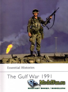 Osprey - Essential Histories 55 - The Gulf War 1991