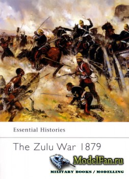 Osprey - Essential Histories 56 - The Zulu War 1879