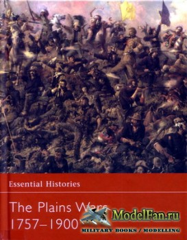 Osprey - Essential Histories 59 - The Plains Wars 1757-1900