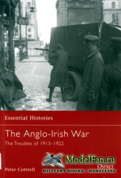 Osprey - Essential Histories 65 - The Anglo-Irish War. The Troubles 1913-19 ...