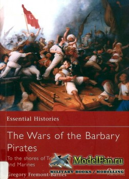 Osprey - Essential Histories 66 - The Wars of the Barbary Pirates