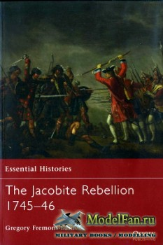 Osprey - Essential Histories 72 - The Jacobite Rebellion 1745-1746